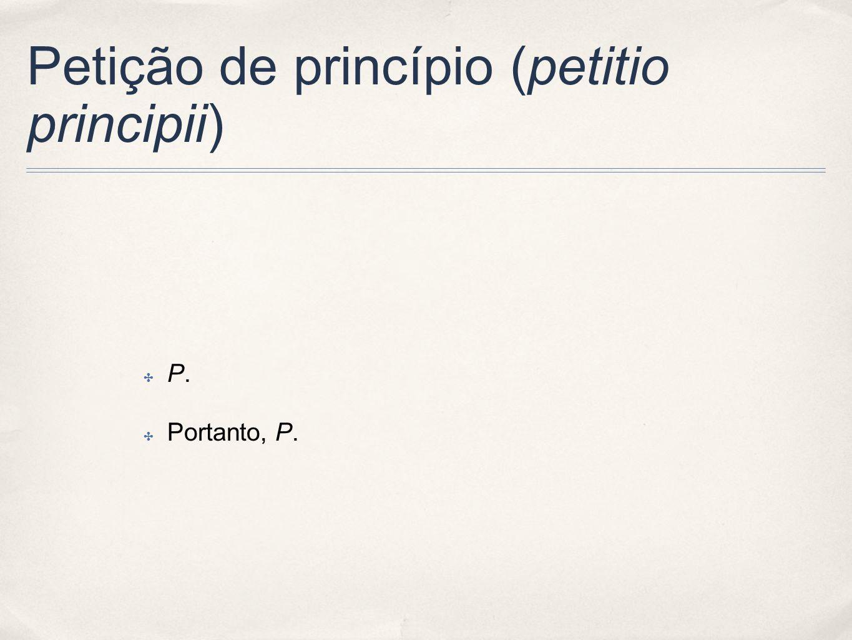 Petição de princípio (petitio principii)