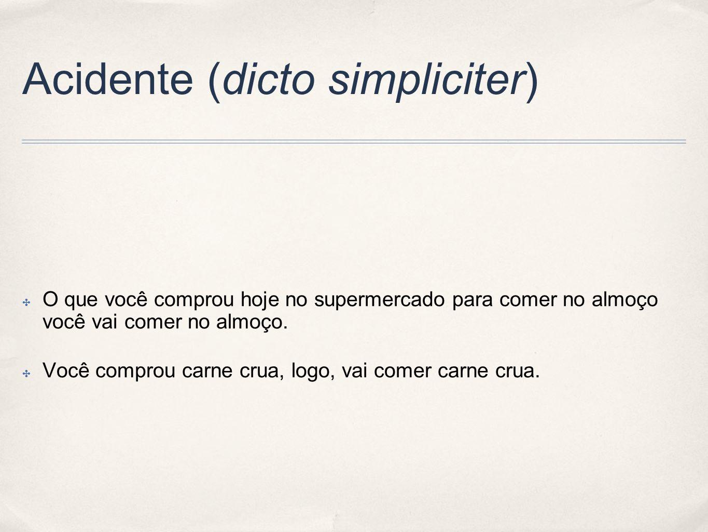 Acidente (dicto simpliciter)