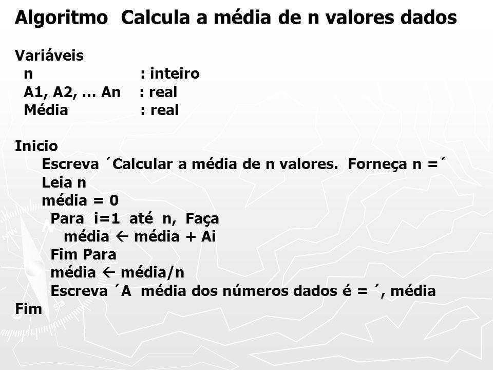 Algoritmo Calcula a média de n valores dados