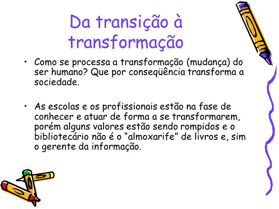 Da transição à transformação