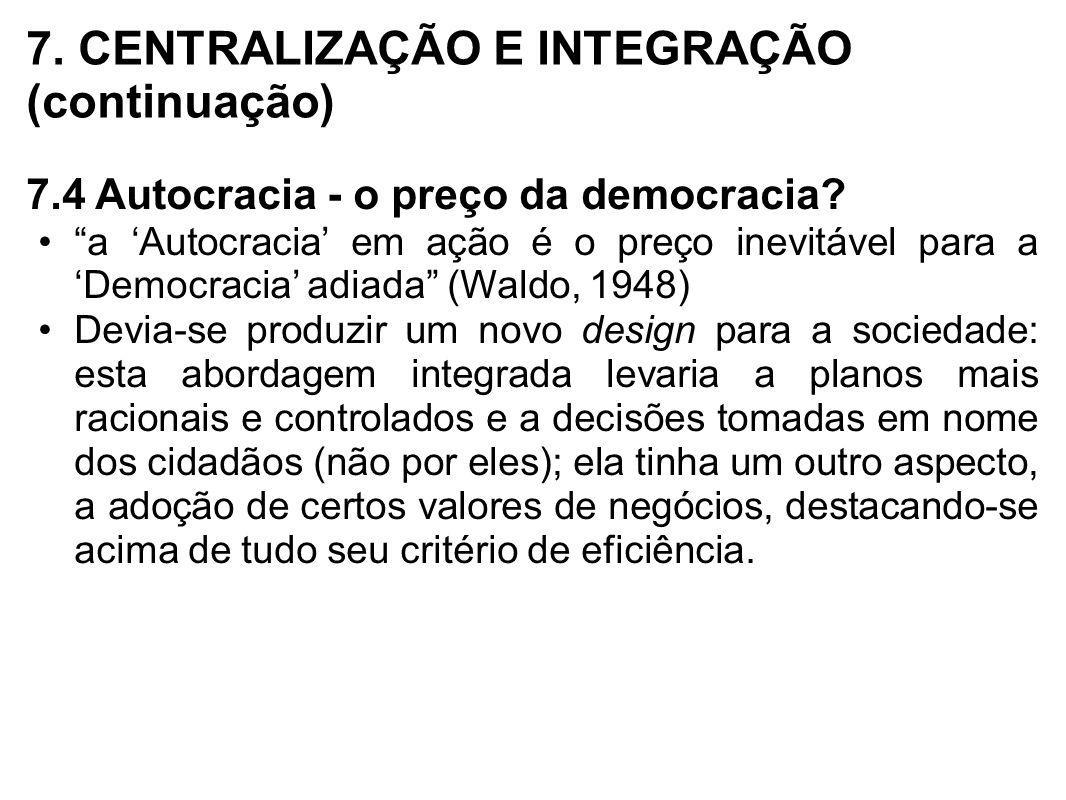 7. CENTRALIZAÇÃO E INTEGRAÇÃO (continuação)