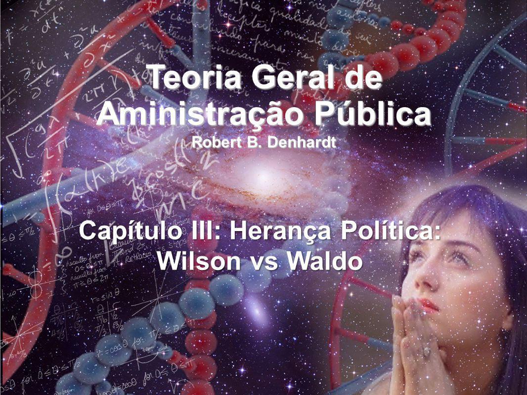 Teoria Geral de Aministração Pública Robert B. Denhardt