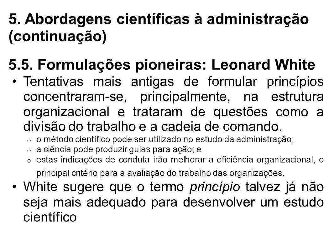 5. Abordagens científicas à administração (continuação)