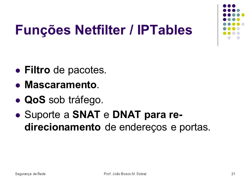 Funções Netfilter / IPTables