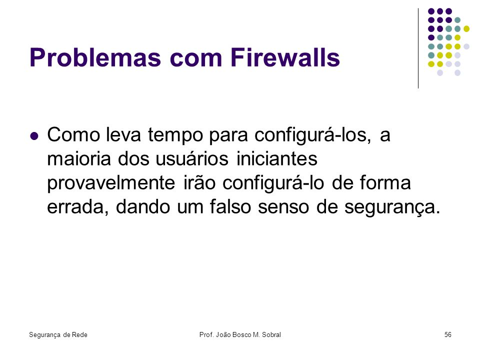 Problemas com Firewalls