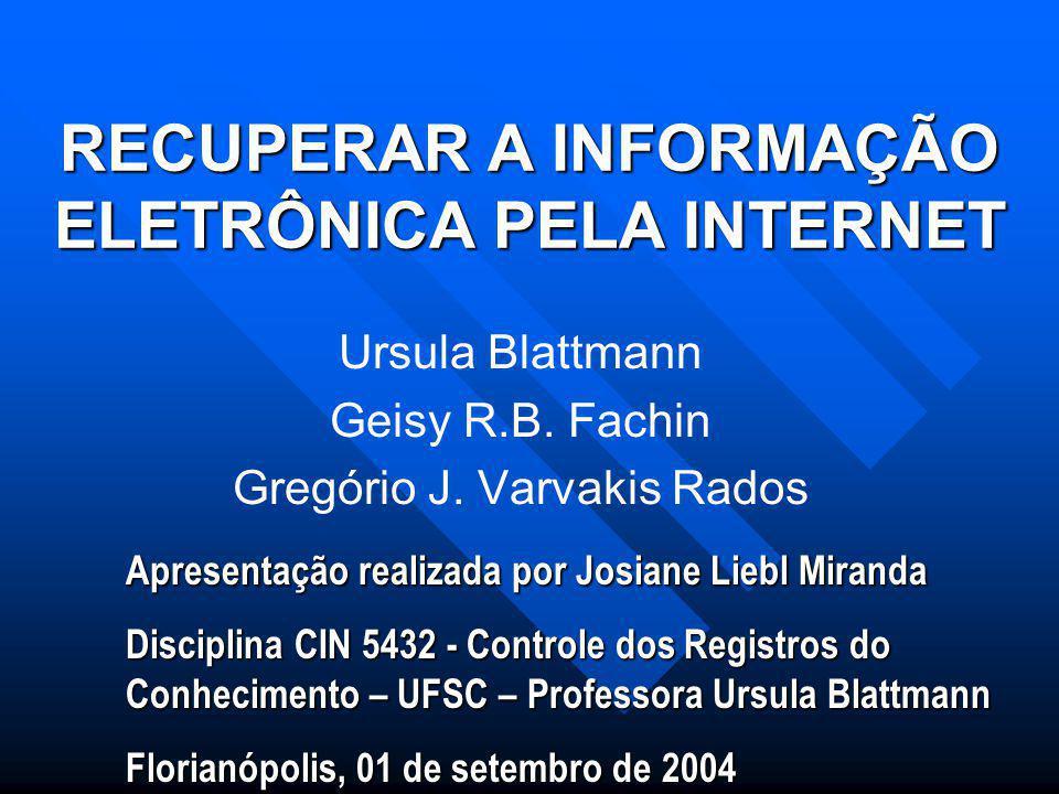 RECUPERAR A INFORMAÇÃO ELETRÔNICA PELA INTERNET