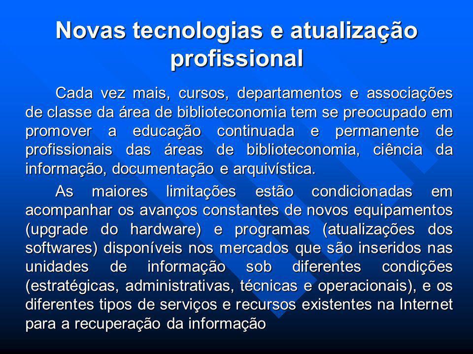 Novas tecnologias e atualização profissional
