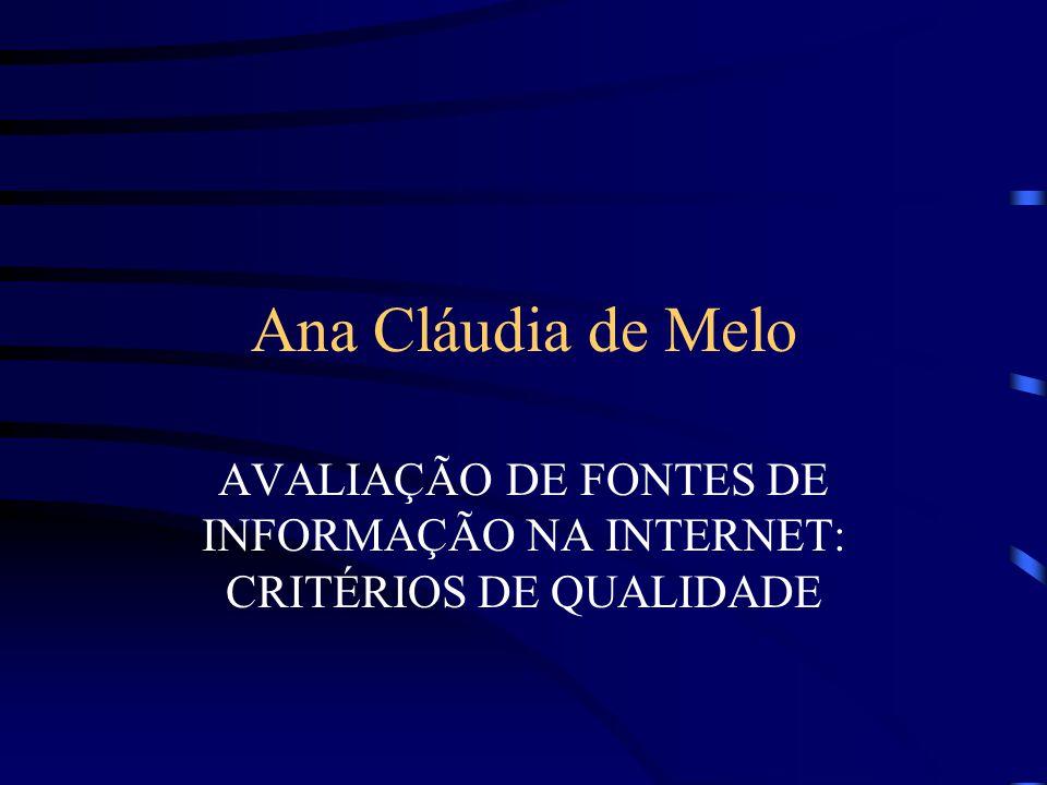 AVALIAÇÃO DE FONTES DE INFORMAÇÃO NA INTERNET: CRITÉRIOS DE QUALIDADE