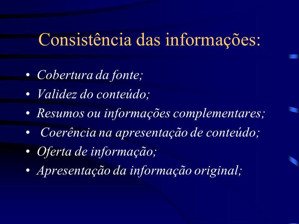 Consistência das informações: