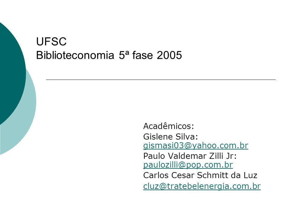 UFSC Biblioteconomia 5ª fase 2005