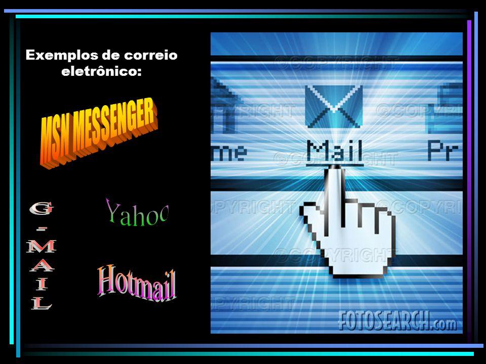 Exemplos de correio eletrônico: