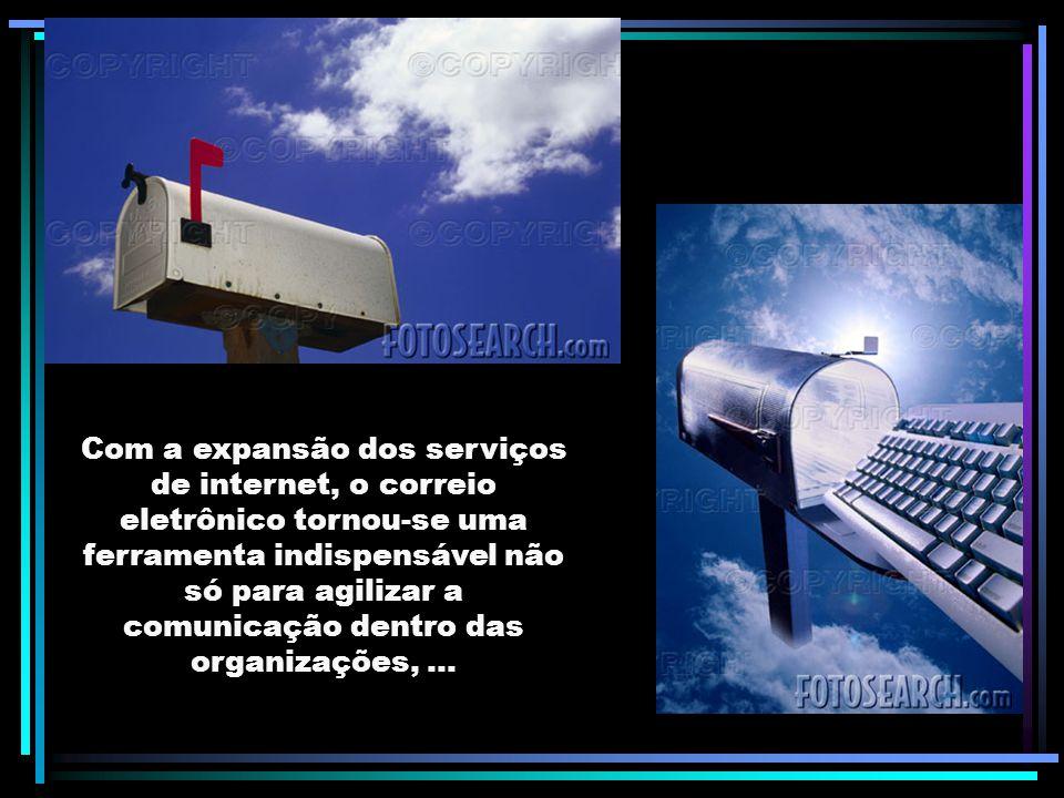 Com a expansão dos serviços de internet, o correio eletrônico tornou-se uma ferramenta indispensável não só para agilizar a comunicação dentro das organizações, ...