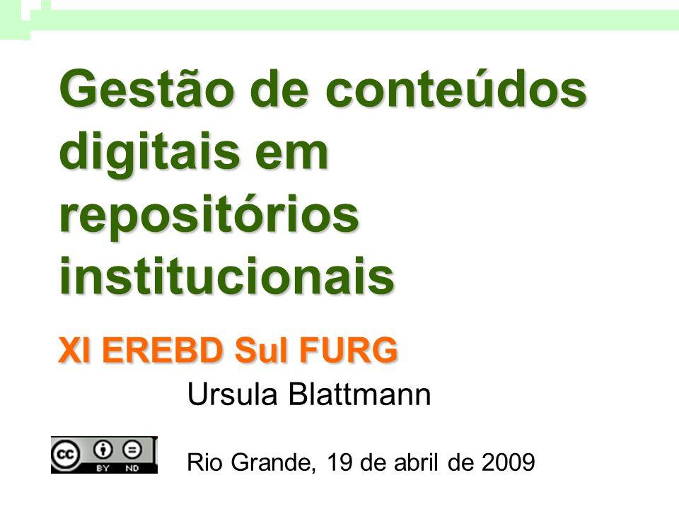 Ursula Blattmann Rio Grande, 19 de abril de 2009