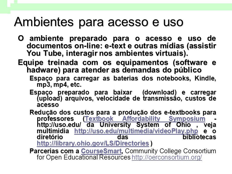 Ambientes para acesso e uso