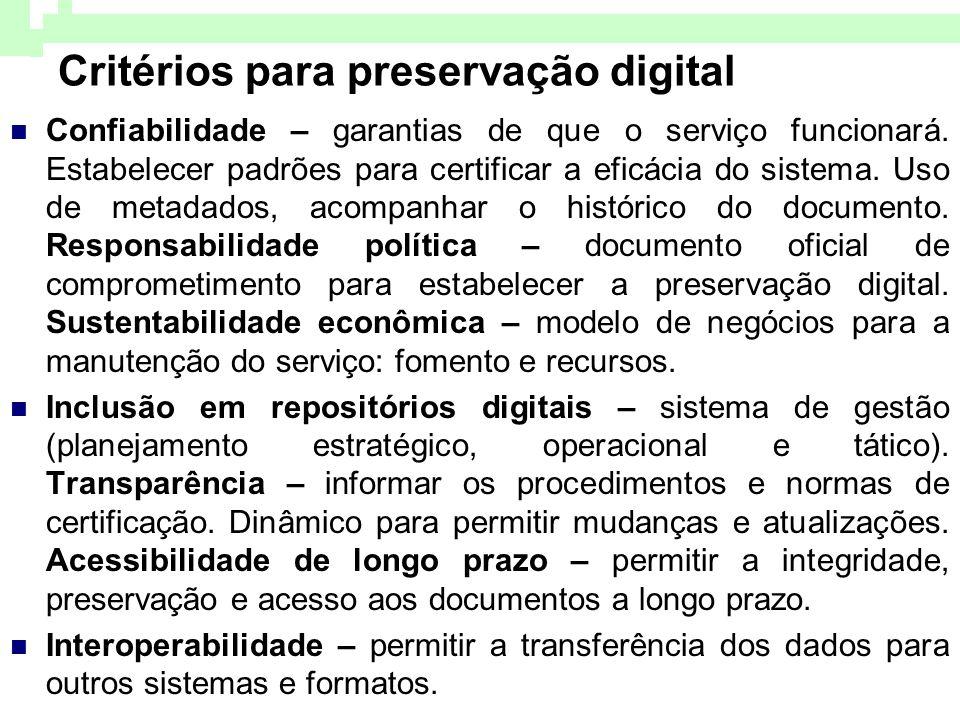 Critérios para preservação digital