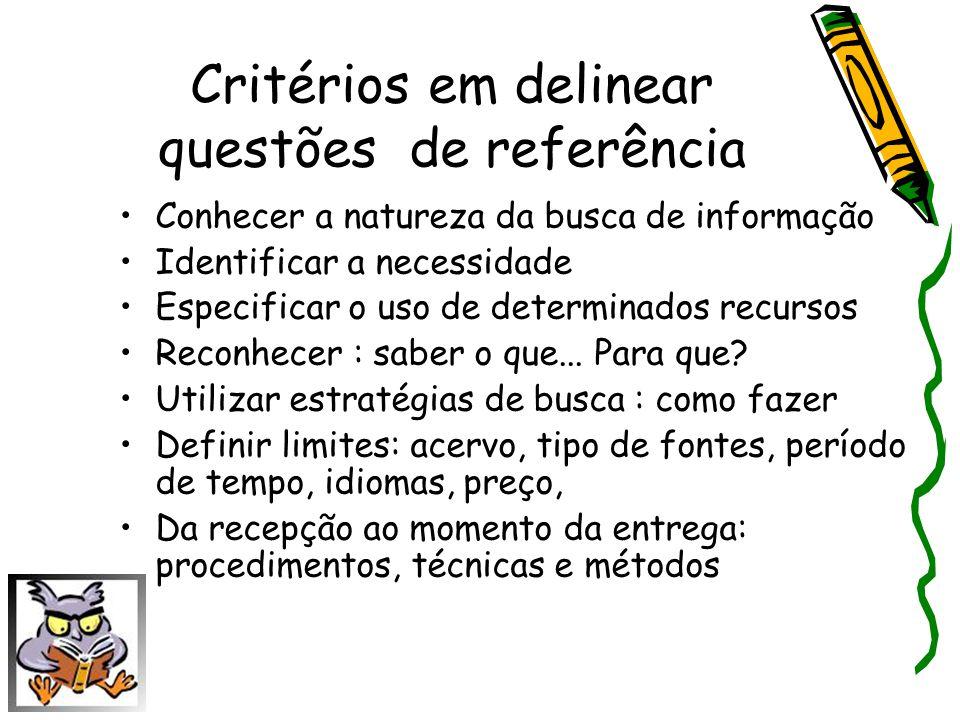 Critérios em delinear questões de referência