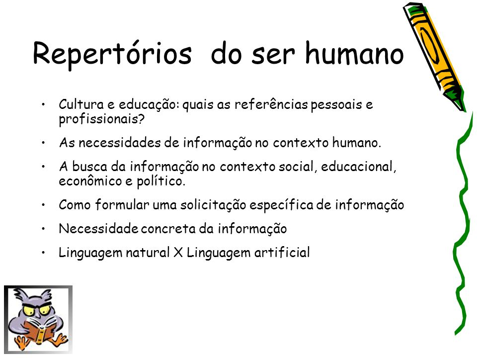 Repertórios do ser humano
