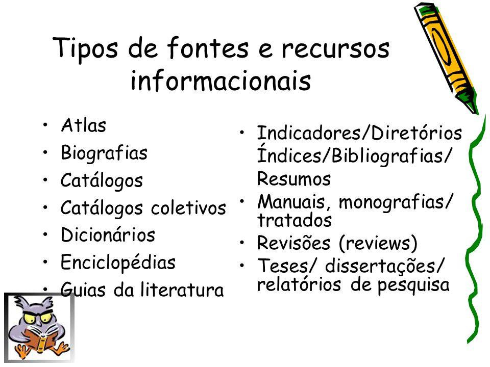 Tipos de fontes e recursos informacionais
