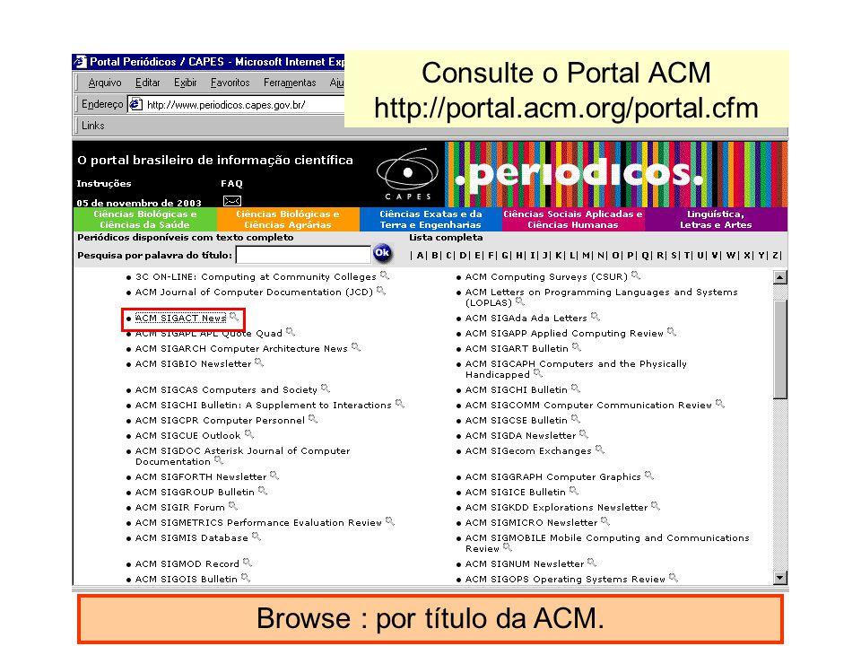 Consulte o Portal ACM http://portal.acm.org/portal.cfm