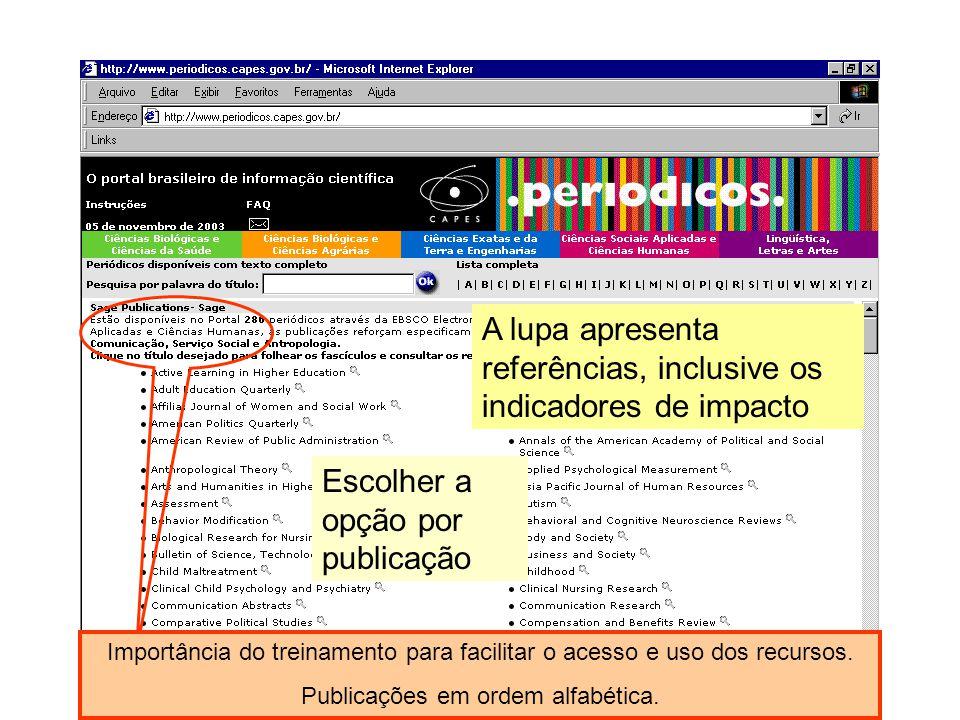 A lupa apresenta referências, inclusive os indicadores de impacto