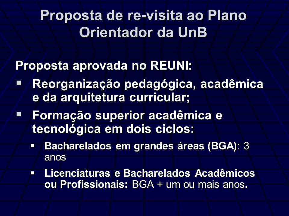 Proposta de re-visita ao Plano Orientador da UnB