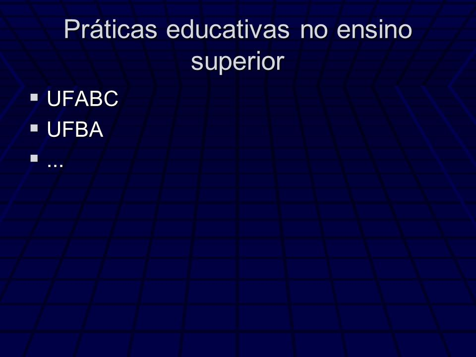 Práticas educativas no ensino superior
