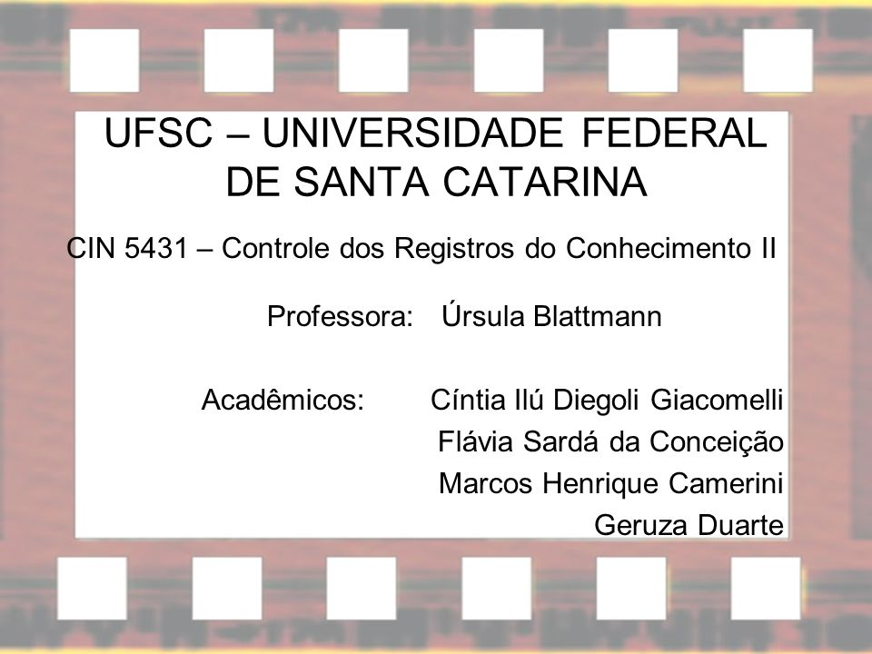 UFSC – UNIVERSIDADE FEDERAL DE SANTA CATARINA
