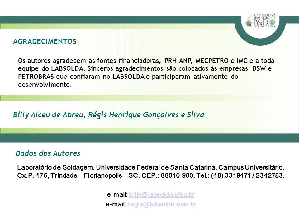 e-mail: billy@labsolda.ufsc.br e-mail: regis@labsolda.ufsc.br