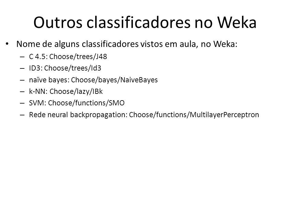 Outros classificadores no Weka