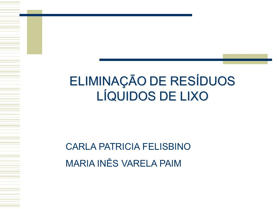 ELIMINAÇÃO DE RESÍDUOS LÍQUIDOS DE LIXO