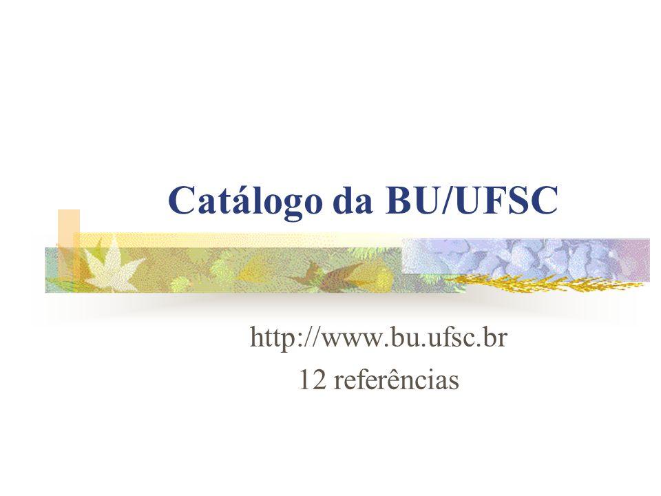 http://www.bu.ufsc.br 12 referências