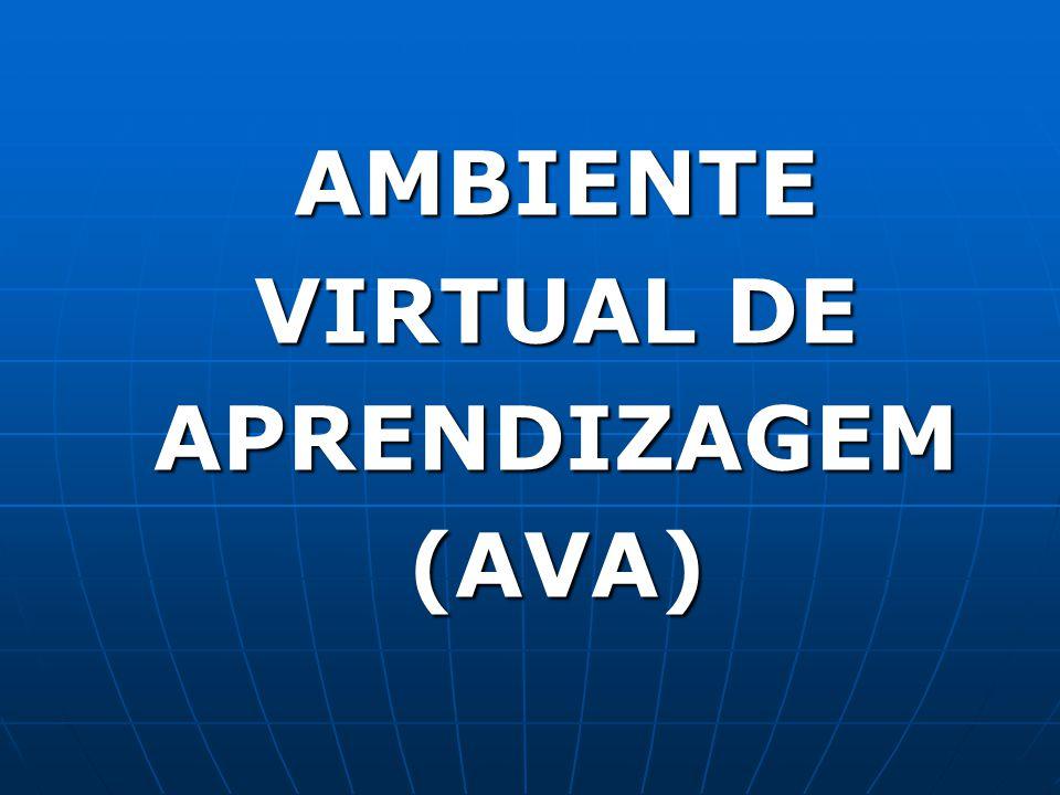 AMBIENTE VIRTUAL DE APRENDIZAGEM (AVA)