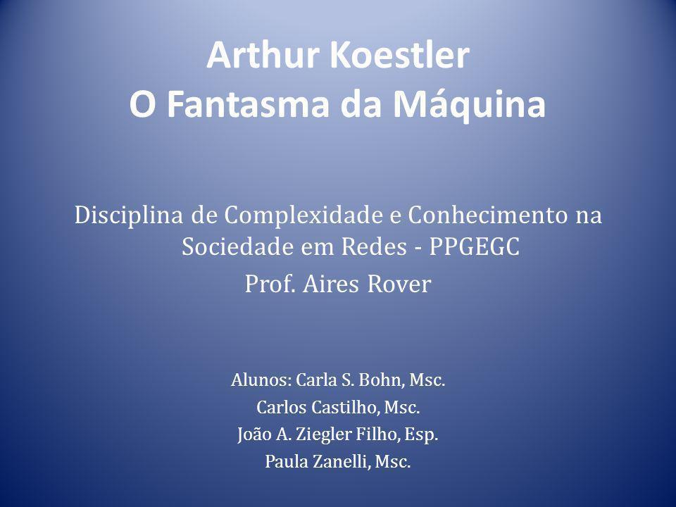 Arthur Koestler O Fantasma da Máquina