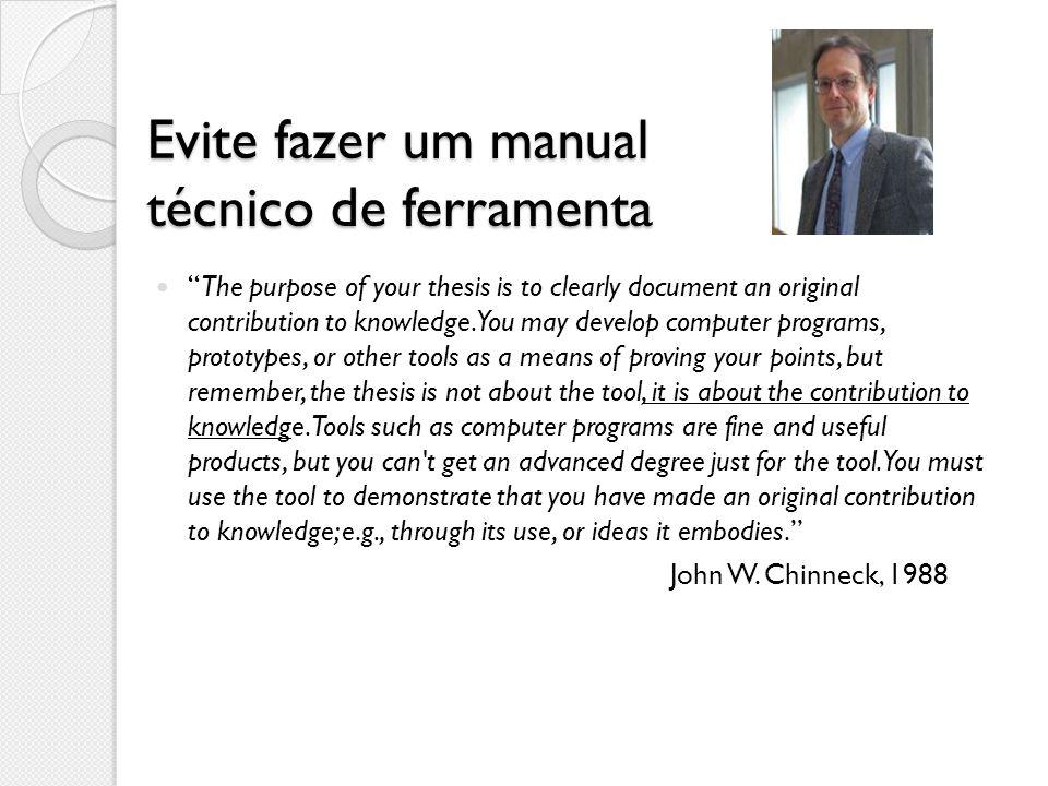 Evite fazer um manual técnico de ferramenta
