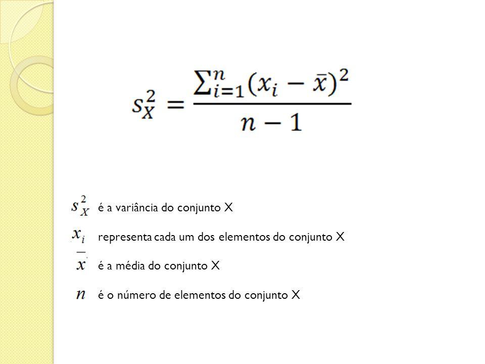é a variância do conjunto X