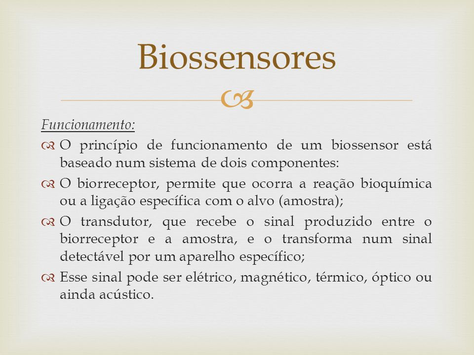 Biossensores Funcionamento: