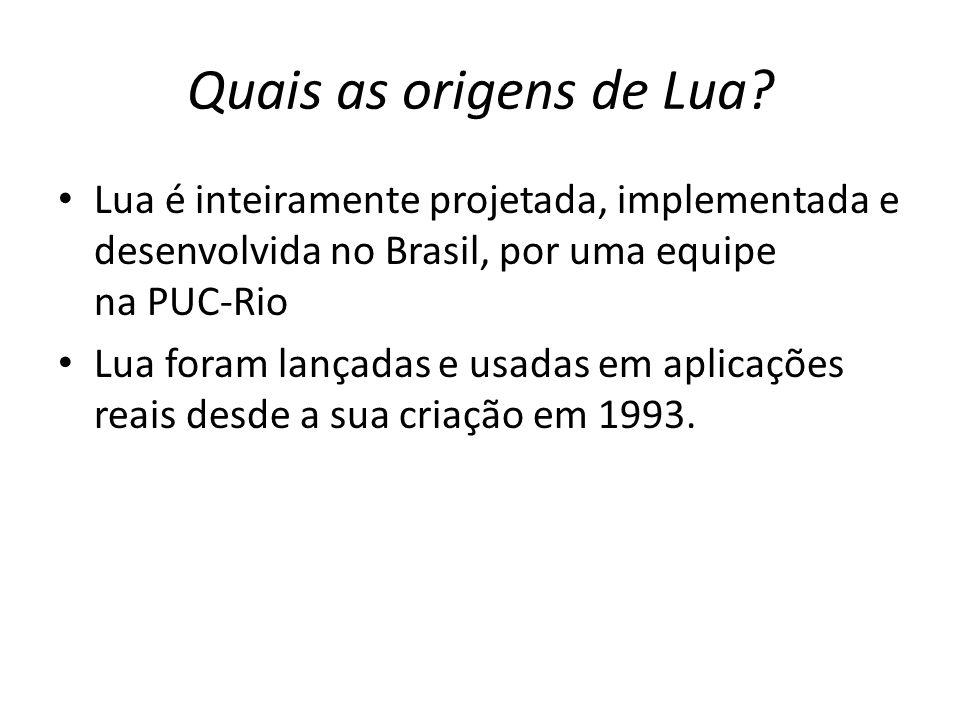 Quais as origens de Lua Lua é inteiramente projetada, implementada e desenvolvida no Brasil, por uma equipe na PUC-Rio.