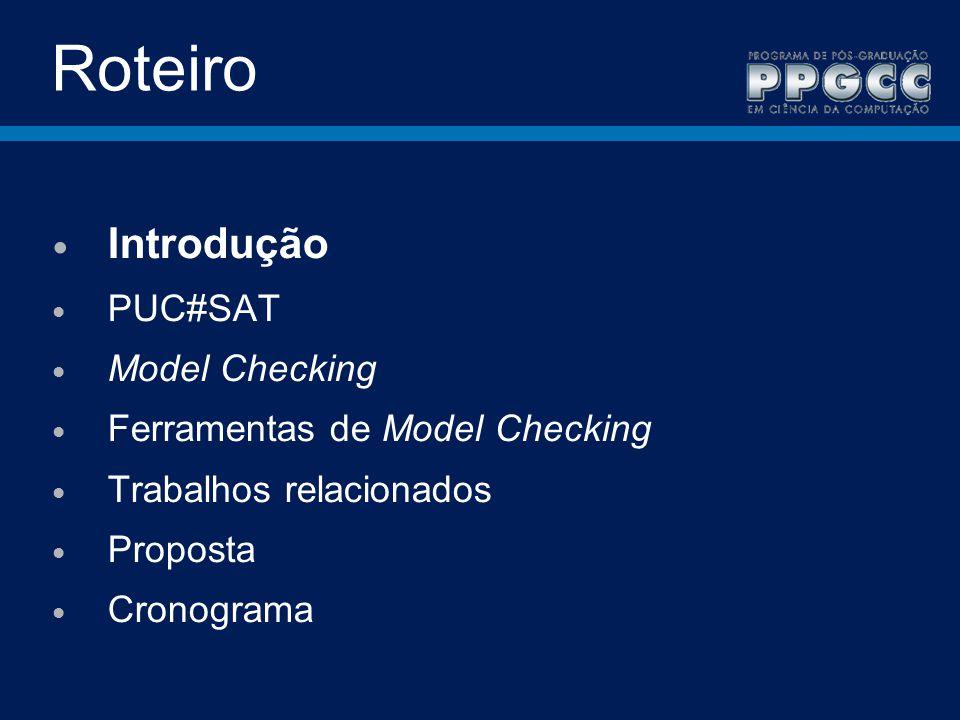 Roteiro Introdução PUC#SAT Model Checking