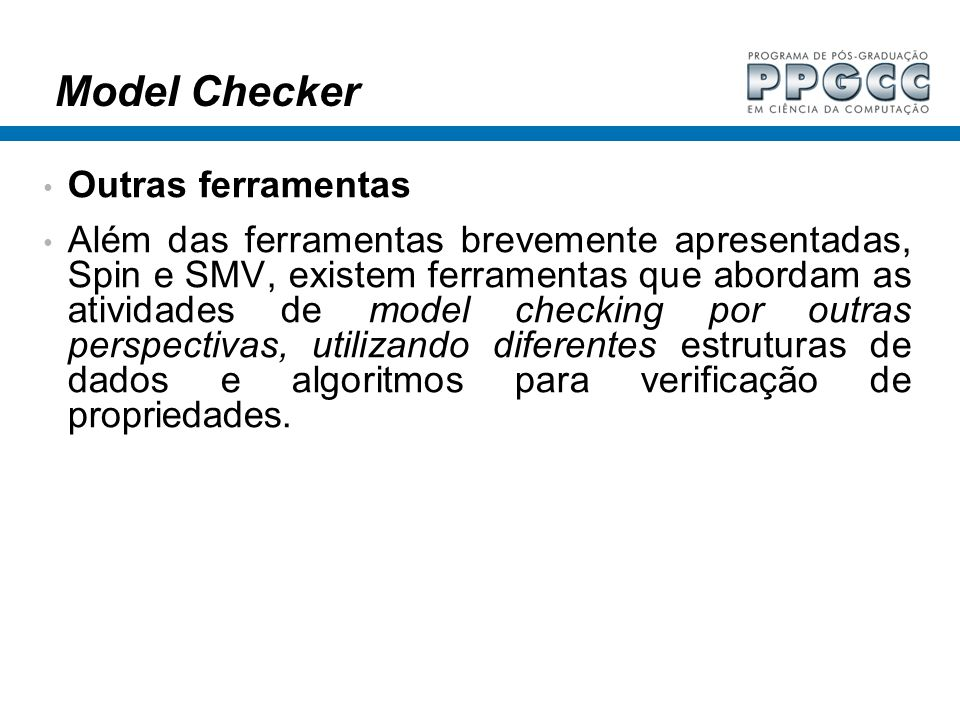 Model Checker Outras ferramentas