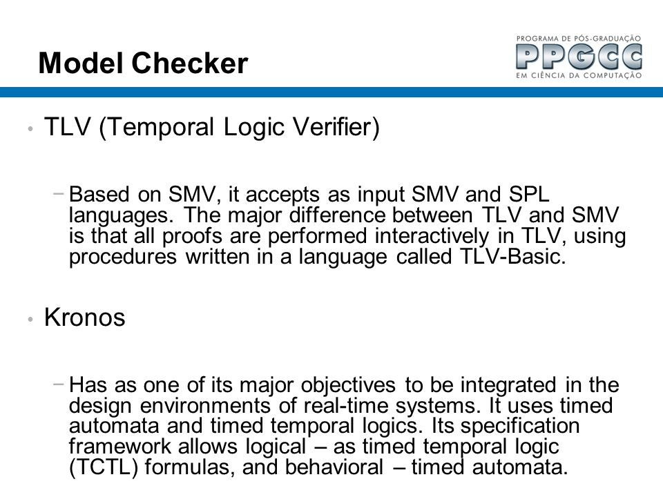 Model Checker TLV (Temporal Logic Verifier) Kronos