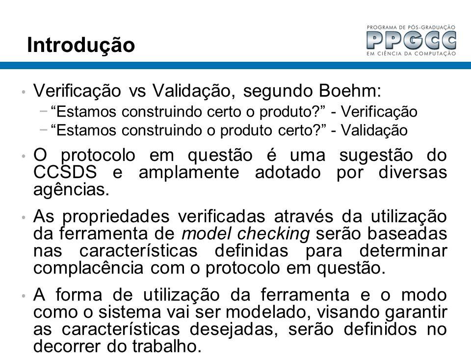 Introdução Verificação vs Validação, segundo Boehm: