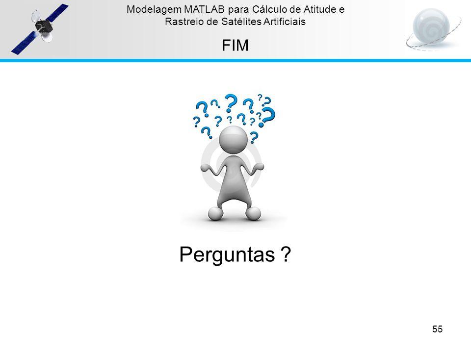 Perguntas FIM Modelagem MATLAB para Cálculo de Atitude e