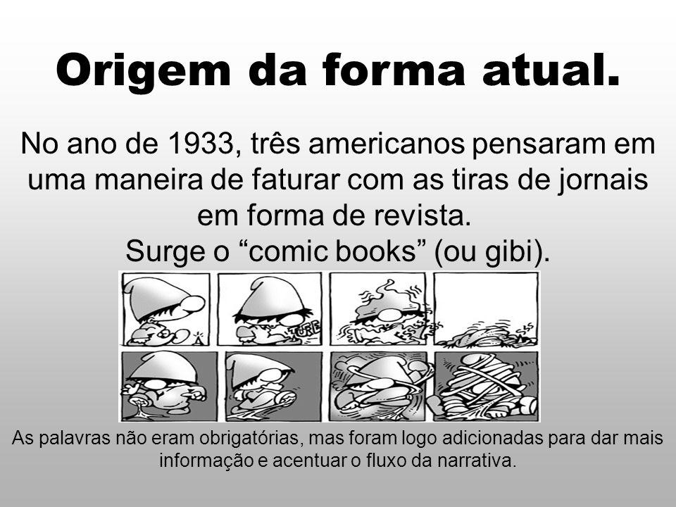 Surge o comic books (ou gibi).