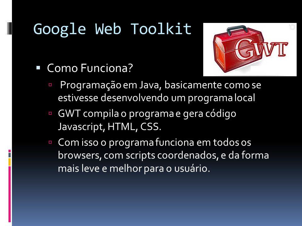 Google Web Toolkit Como Funciona