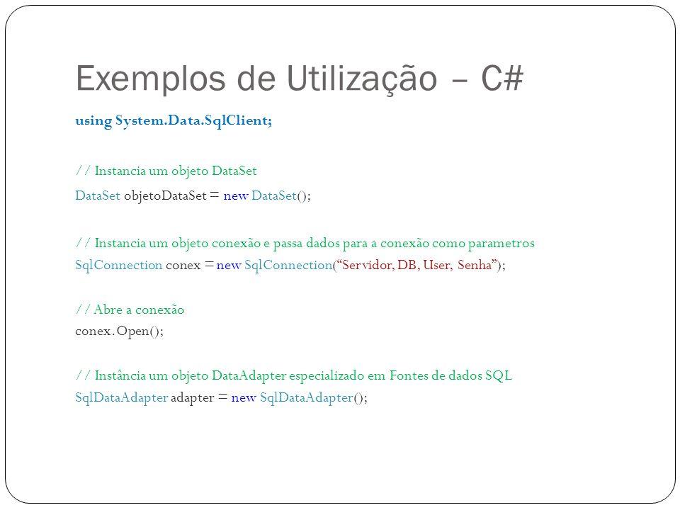 Exemplos de Utilização – C#