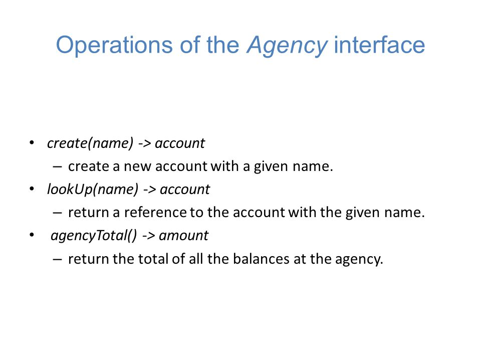 Operations of the Agency interface