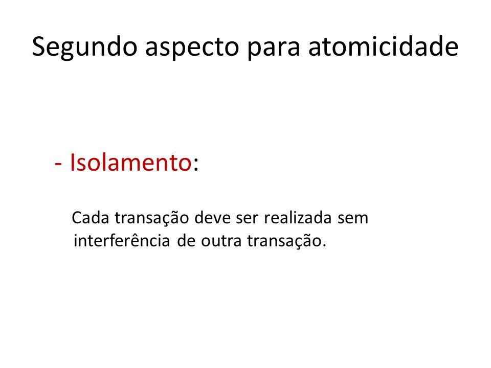 Segundo aspecto para atomicidade