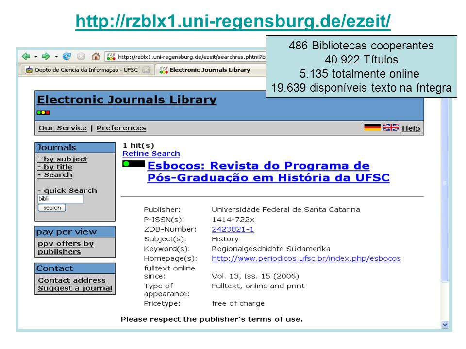 http://rzblx1.uni-regensburg.de/ezeit/ 486 Bibliotecas cooperantes