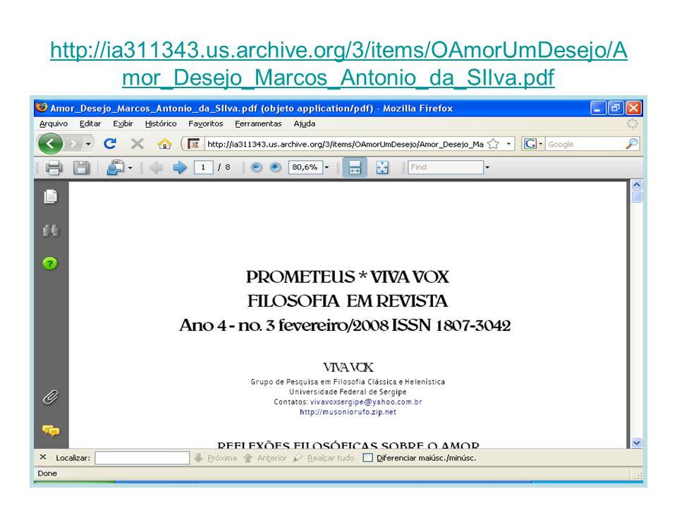 http://ia311343.us.archive.org/3/items/OAmorUmDesejo/Amor_Desejo_Marcos_Antonio_da_SIlva.pdf