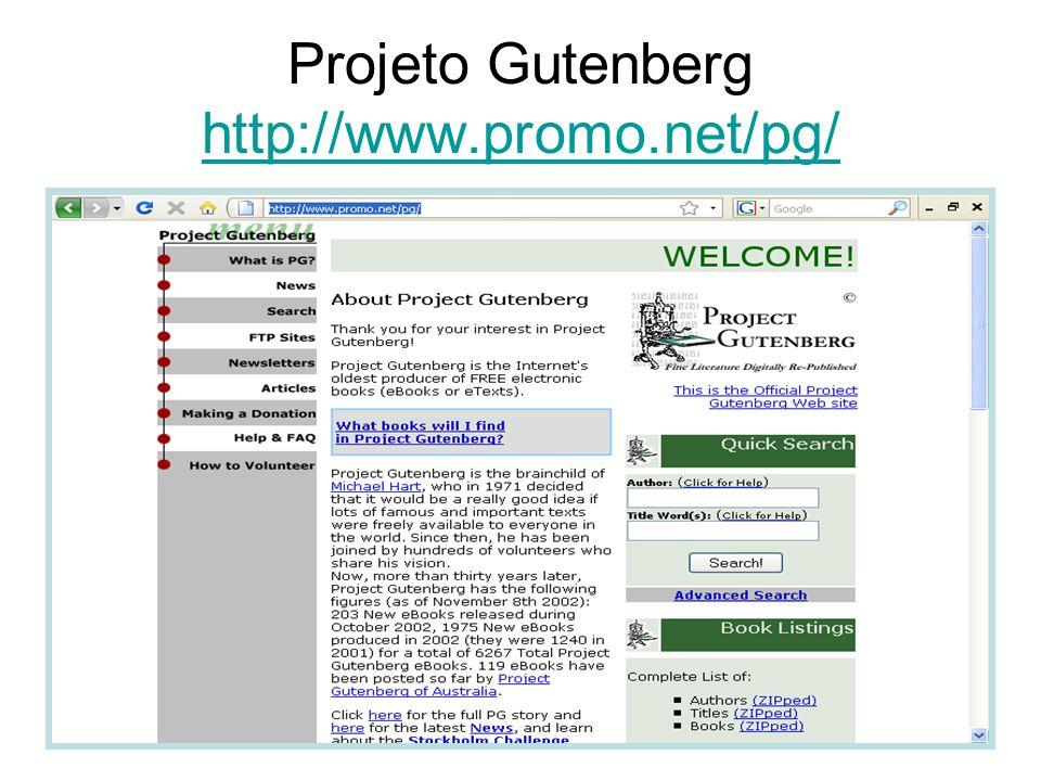 Projeto Gutenberg http://www.promo.net/pg/
